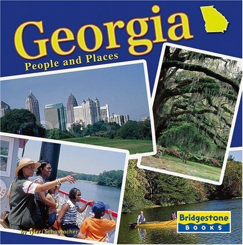 Georgia: People and Places (One Nation (Revised and Updated)): Schumacher, Tyler