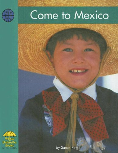 9780736858441: Come to Mexico (Social Studies)