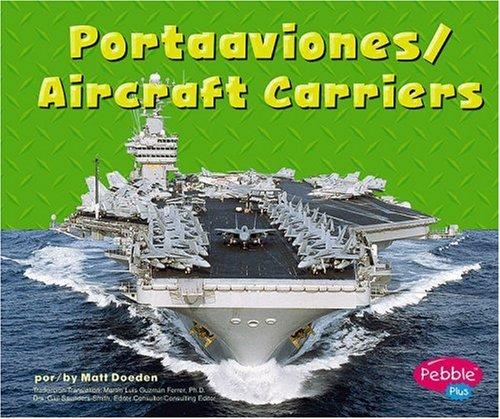 9780736858649: Portaaviones/Aircraft Carriers (Maquinas maravillosas/Mighty Machines) (Multilingual Edition)