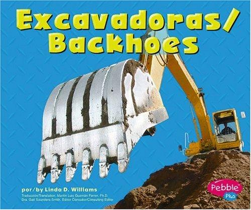 9780736858663: Excavadoras/Backhoes (Maquinas maravillosas/Mighty Machines) (Multilingual Edition)