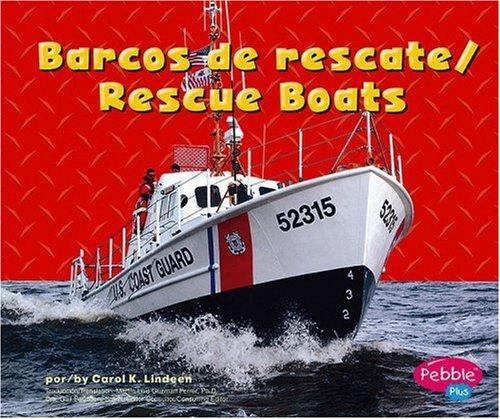Barcos de rescate/Rescue Boats (Maquinas maravillosas/Mighty Machines) (Multilingual ...
