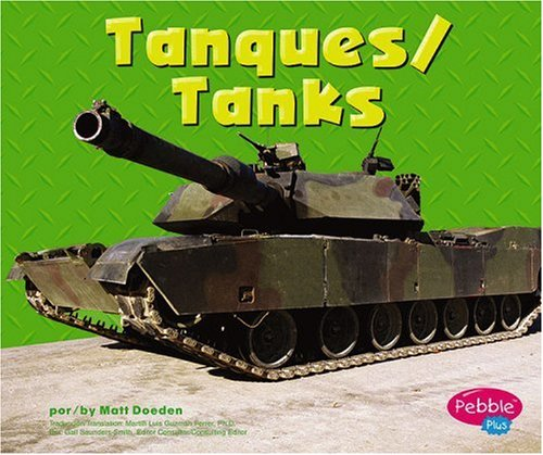 9780736858779: Tanques/tanks (Pebble Plus Bilingual)