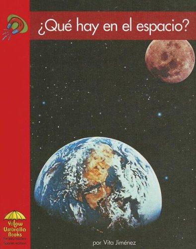 Que hay en el espacio? (Science - Spanish) (Spanish Edition): Vita Jimenez
