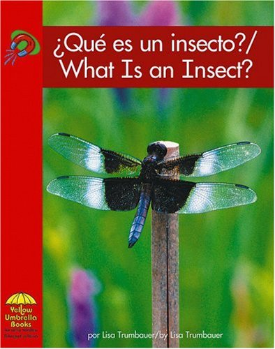 Que es un insecto? / What Is an Insect? (Science - Bilingual) (Multilingual Edition): ...