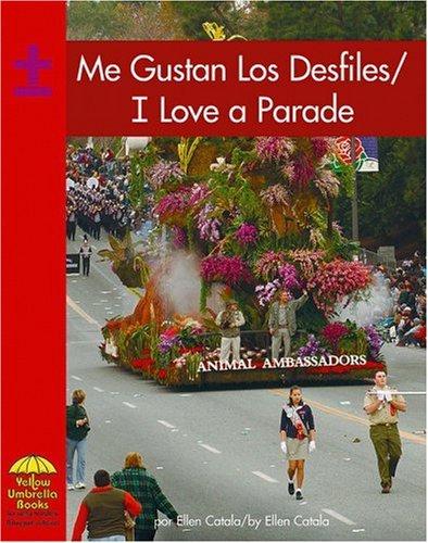 Me gustan los desfiles / I Love a Parade (Math - Bilingual) (Multilingual Edition): Ellen Catala