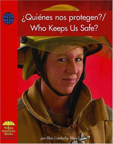 9780736860208: ¿Quienes nos protegen? / Who Keeps Us Safe? (Social Studies - Bilingual) (Multilingual Edition)