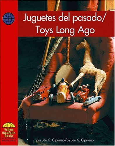 9780736860239: Jugetes del Pasado/Toys Long Ago (Yellow Umbrell Books for Early Readers)
