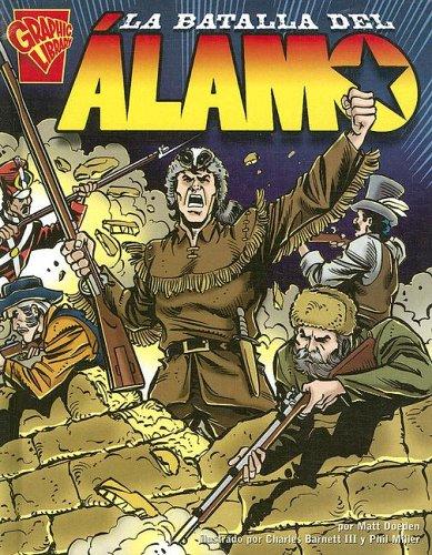 9780736860567: La Batalla del Alamo (Historia Grafica/Graphic History (Graphic Novels) (Spanish))