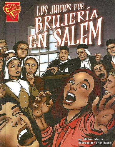9780736860604: Los Juicios Por Brujeria en Salem (Historia Grafica/Graphic History (Graphic Novels) (Spanish))