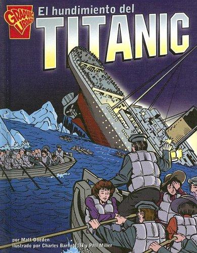 9780736860611: El hundimiento del Titanic (Historia Gráficas) (Spanish Edition)