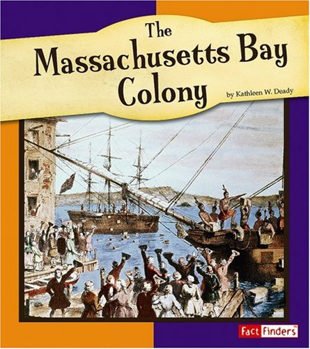 9780736861038: The Massachusetts Bay Colony (The American Colonies)