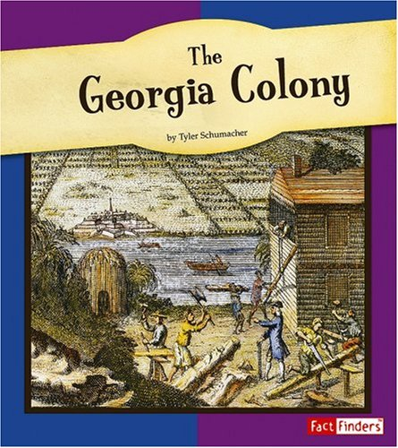 9780736861069: The Georgia Colony (The American Colonies)