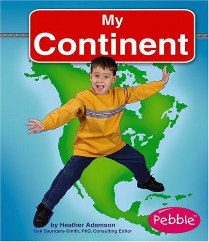 9780736861144: My Continent (My World)
