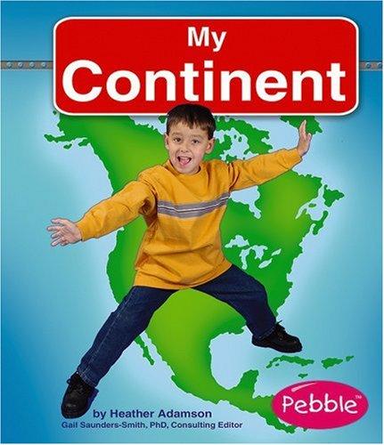 9780736861144: My Continent (My World)
