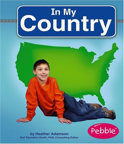 In My Country (My World): Heather Adamson