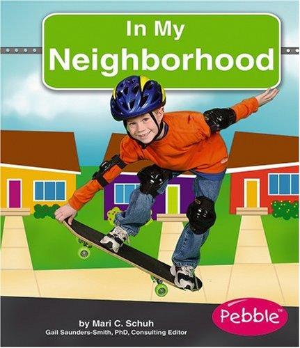 9780736861175: In My Neighborhood (My World)