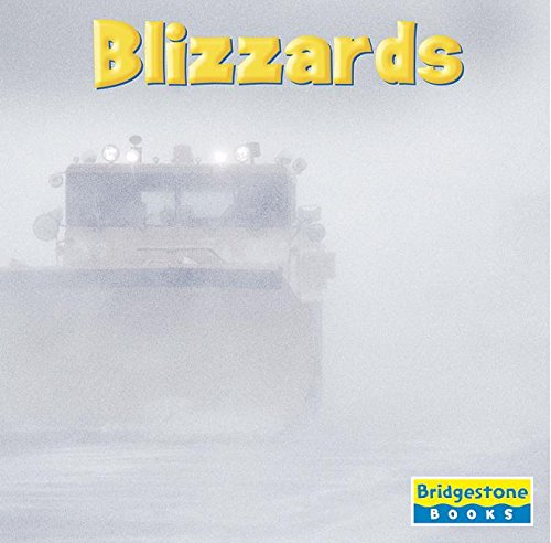 9780736861502: Blizzards (Weather Update)