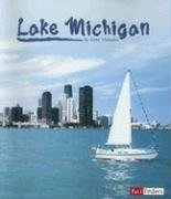 Lake Michigan (Fact Finders Land and Water: Great Lakes): Ylvisaker, Anne