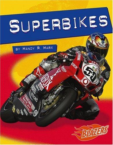 Superbikes (Horsepower (Blazers Paperback)): Marx, Mandy R.