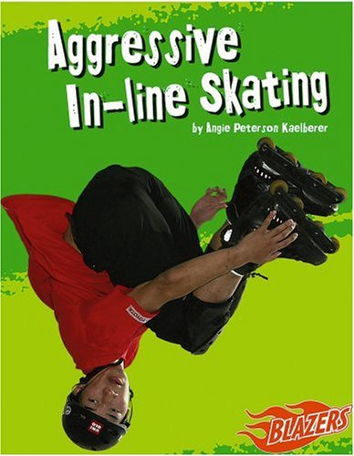 9780736861731: Aggressive In-Line Skating (To the Extreme)