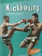 9780736861762: Kickboxing (To the Extreme)