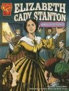 9780736861946: Elizabeth Cady Stanton: Women's Rights Pioneer (Graphic Biographies)