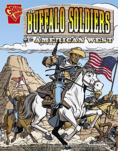 Buffalo Soldiers and the American West (Graphic: Jason Glaser