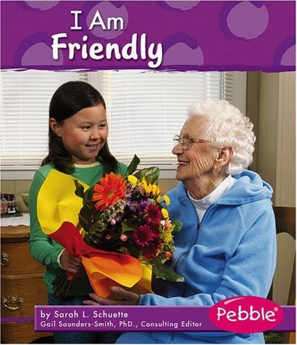 9780736863360: I Am Friendly (Character Values)