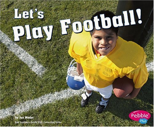9780736863612: Let's Play Football! (Sports and Activities)