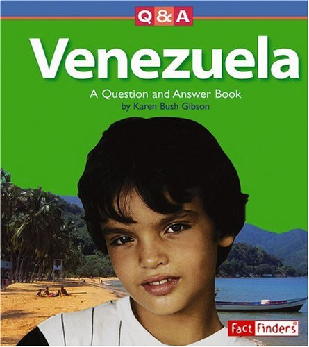 Venezuela: A Question and Answer Book (Fact Finders: Questions and Answers: Countries): Gibson, ...
