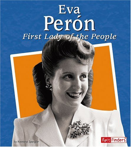 9780736864152: Eva Peron: First Lady of the People