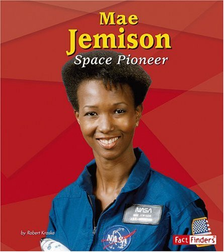 9780736864206: Mae Jemison: Space Pioneer (Fact Finders Biographies: Great African Americans)