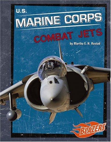 U.S. Marine Corps Combat Jets (Military Vehicles): Rustad, Martha E.