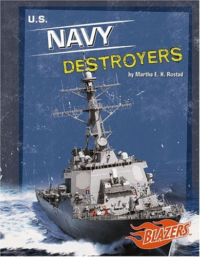 9780736864602: U.S. Navy Destroyers (Blazers)