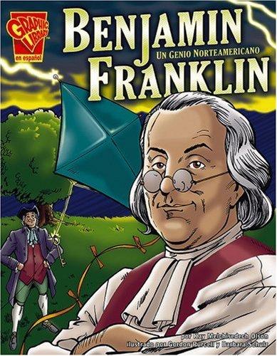 9780736865982: Benjamin Franklin: Un Genio Norteamericano (Biografias Graficas/Graphic Biographies (Spanish))