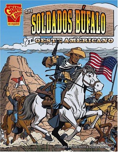 9780736866156: Los Soldados Bufalo y el Oeste Americano (Historia Grafica/Graphic History (Graphic Novels) (Spanish))