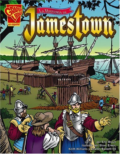 9780736866170: La Historia de Jamestown (Historia Grafica/Graphic History (Graphic Novels) (Spanish))