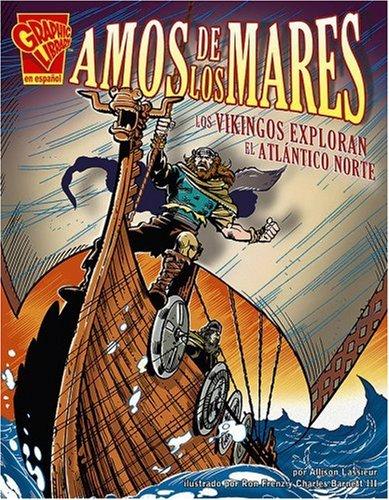 Amos de los mares: Los vikingos exploran: Lassieur, Allison