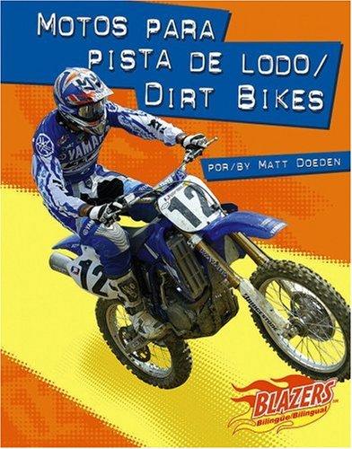 9780736866316: Motos para pista de lodo / Dirt Bikes (Caballos de fuerza / Horsepower) (Multilingual Edition)