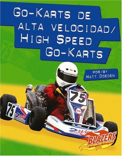 9780736866378: Go-Karts de Alta Velocidad/High Speed Go-Karts (Blazers Bilingual)