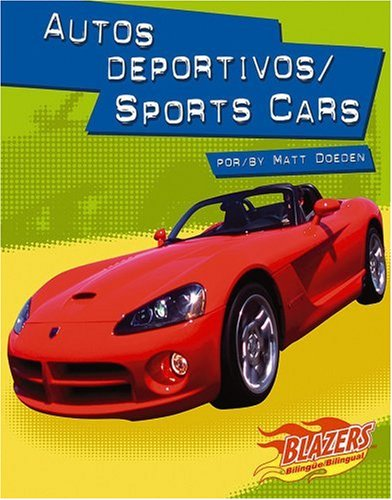 9780736866392: Autos deportivos / Sports Cars (Caballos de fuerza / Horsepower) (Multilingual Edition)