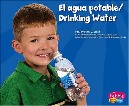 9780736866705: El agua potable/Drinking Water (Comida sana con MiPiramide/Healthy Eating with MyPyramid) (Multilingual Edition)