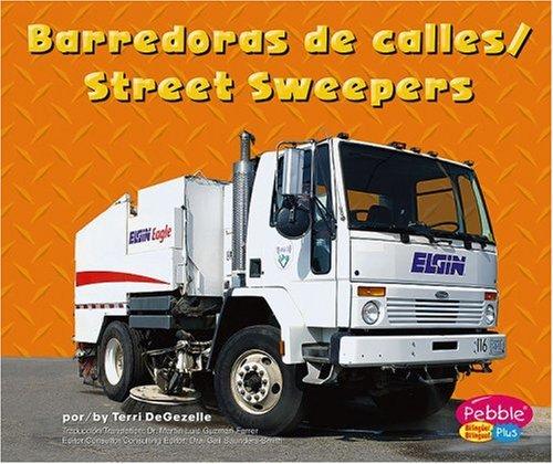 9780736866750: Barredoras de calles/Street Sweepers (Maquinas maravillosas/Mighty Machines) (Multilingual Edition)