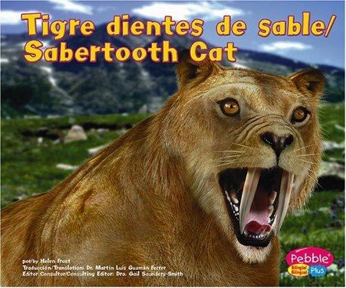9780736866859: Tigre Dientes de Sable/Sabertooth Cat (Pebble Plus Bilingual)