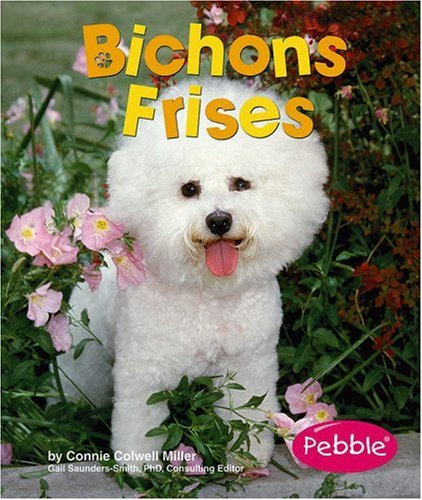 9780736866972: Bichons Frises (Dogs)