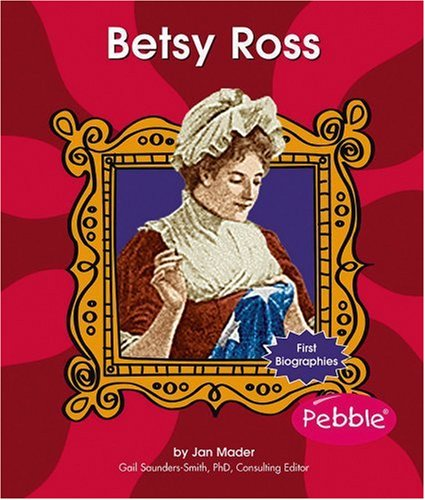 9780736867023: Betsy Ross (First Biographies - Trailblazers and Legends)