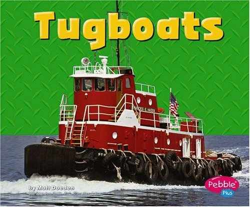 9780736867207: Tugboats (Mighty Machines)