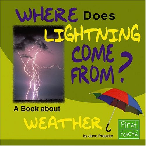 9780736867542: Where Does Lightning Come From?: A Book About Weather (Why in the World?)