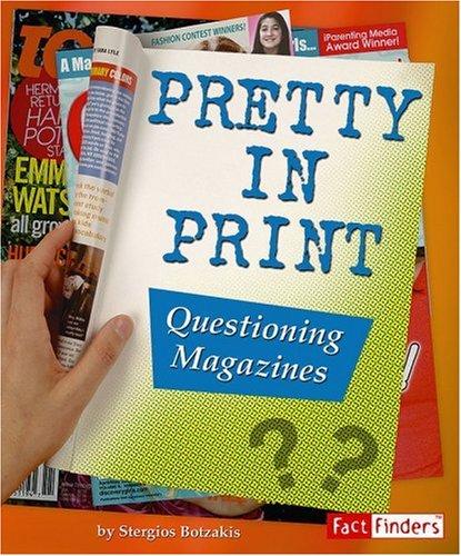 9780736867641: Pretty in Print: Questioning Magazines (Media Literacy)