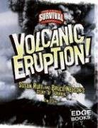 9780736867795: Volcanic Eruption!: Susan Ruff and Bruce Nelson's Story of Survival (True Tales of Survival)